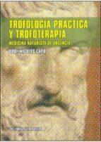 trofologia practica y trofoterapia nicolas capo 9788482551098