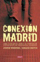 conexion madrid ignacio orovio justin webster 9788483068298