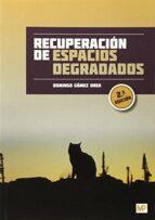 recuperación de espacios degradados-domingo gomez orea-9788484766698