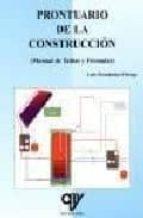 prontuario de la construccion: manual de tablas y formulas luis fernandez ortega 9788487440298