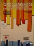 curso de mantenedor de instalaciones de calefaccion, climatizacio n y agua caliente sanitaria (5ª ed.) francisco galdon teofilo calvo 9788488393098