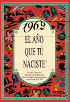 1962 el año que tu naciste-rosa collado bascompte-9788488907998