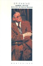epifanias sin fin (montesinos)-james joyce-julian rios-9788489354098