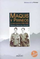maquis y pirineos: la gran invasion (1944 1945) ferran sanchez agusti 9788489790698