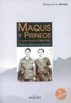 maquis y pirineos: la gran invasion (1944-1945)-ferran sanchez agusti-9788489790698