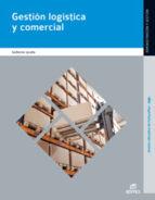 gestión logística y comercial 2013 9788490037898