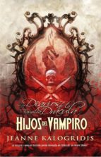 hijos del vampiro (ebook)-jeanne kalogridis-9788490181898