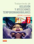 tratamiento de oclusion y afecciones temporomandibulares j. p. okeson 9788490221198