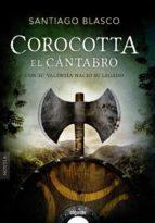 corocotta, el cantabro santiago blasco 9788490678398