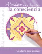 mandalas para despertar la consciencia claudette jacques 9788491111498
