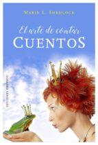 el arte de contar cuentos marie l. shedlock 9788491112198