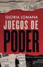 juegos de poder-gloria lomana-9788491641698