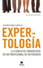 expertología (ebook)-andres perez ortega-9788492414598