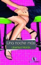 una noche más (ebook)-libertad moran-9788492609598