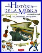 historia de la musica: sons, instruments, protagonistes-stefano catucci-9788493471798