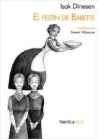 el festin de babette (5ª ed.)-isak dinesen-9788493557898