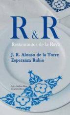r & r: restaurantes de la raya-j.r. alonso de la torre nuñez-9788493649098