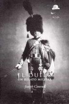 los duelistas / el duelo: un filme de ridley scott gerardo rodera joseph conrad 9788494123498