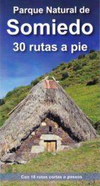 parque natural de somiedo: 30 rutas a pie-alberto álvarez ruiz-9788494347498