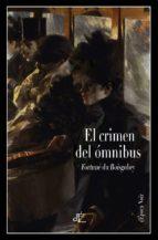 el crimen del ómnibus-fortune du boisgobey-9788494363498