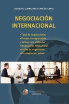 negociación internacional olegario llamazares garcia lomas 9788494477898