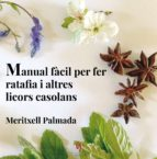 manual facil per fer ratafia i altres licors casolans meritxell palmada 9788494504198