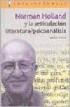 norman holland y la articulacion literatura/psicoanalisis diana paris 9788496089198