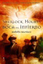 sherlock holmes y la boca del infierno-rodolfo martinez-9788496173798