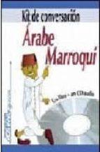 kit de conversacion arabe marroqui 9788496481398