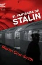 el fantasma de stalin martin cruz smith 9788496580398
