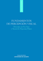 fundamentos de percepción visual (ebook)-dolores de fez saiz-valentin viqueira perez-9788497172998