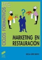 marketing en restauracion (fp grado superior hosteleria y turismo ) noelia lopez benito 9788497561198