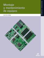 montaje y mantenimiento de equipos 2011(sistemas microinformatico y redes) 9788497719698