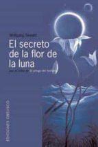 el secreto de la flor de la luna wolfgang sewald 9788497770798