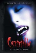 carmilla: la mujer vampiro joseph sheridan le fanu 9788497772198