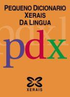pequeno dicionario xerais da lingua-gonzalo navaza blanco-9788497821698