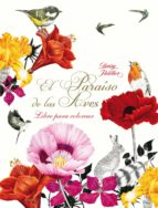 paraiso de las aves: un libro para colorear-daisy fletcher-9788498018998