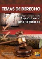 temas de derecho   español en el ambito juridico/libro de claves jose antonio fernandez 9788498481198