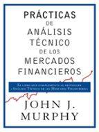 practicas de analisis tecnico de los mercados financieros john j. murphy 9788498754698