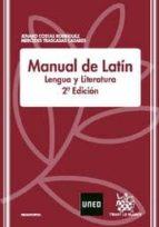 manual de latin: lengua y literatura (2ª ed.) jenaro costas rodriguez 9788498765298