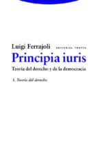 principia iuris (vol. 1): teoria del derecho luigi ferrajoli 9788498796698