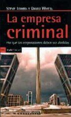 la empresa criminal: por que las corporaciones deben ser abolidas steve thombs david whyte 9788498887198