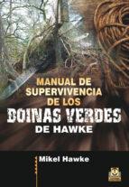 manual de supervivencia de los boinas verdes-mikel hawke-9788499105598
