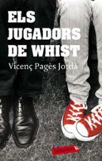 els jugadors de whist vicenç pages jorda 9788499300498