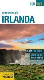 lo esencial de irlanda 2016 (guia viva)-antonio torres-9788499357898