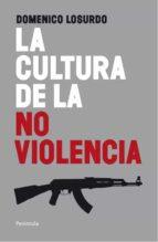la cultura de la no violencia-domenico losurdo-9788499420998