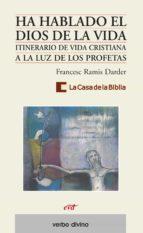 ha hablado el dios de la vida (ebook) 9788499456898