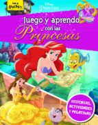 juego y aprendo con las princesas disney 9788499513898