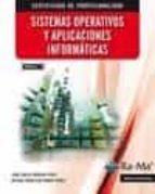sistemas operativos y aplicaciones informáticas (mf0223_3) juan carlos moreno perez 9788499642598