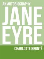 jane eyre: an autobiography (ebook)-charlotte brontë-9788827536698